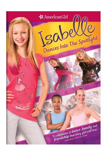 American Girl Isabelle Dances Into The Spotlight DVD Nr