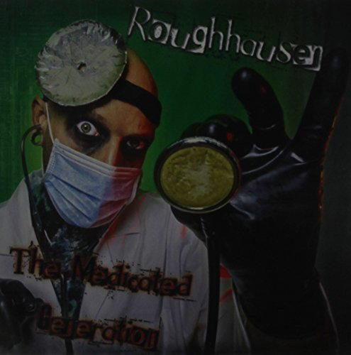 Roughhausen Medicated Generation