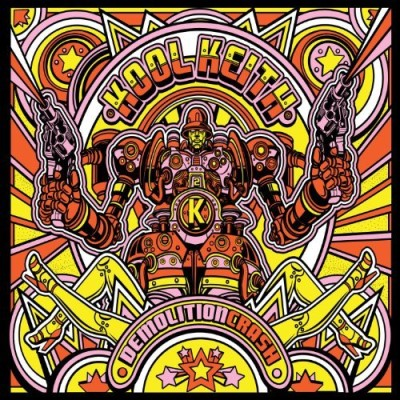 Kool Keith Demolition Crash 2 CD