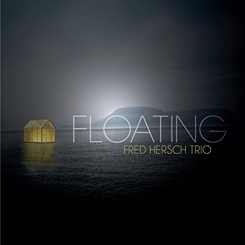 Fred Hersch Trio Floating