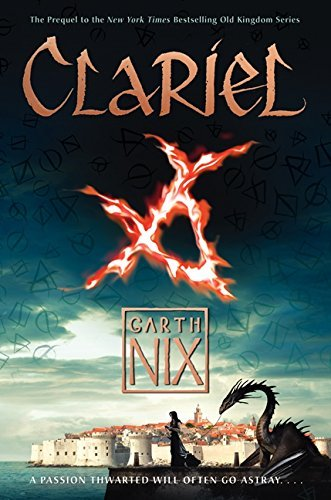 Garth Nix Clariel The Lost Abhorsen