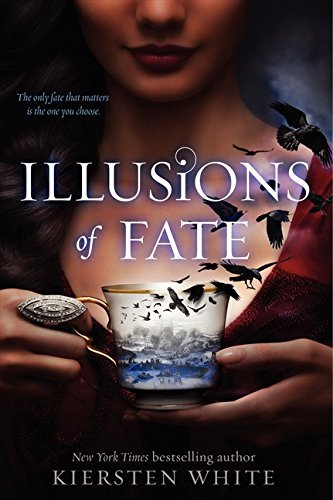 Kiersten White Illusions Of Fate