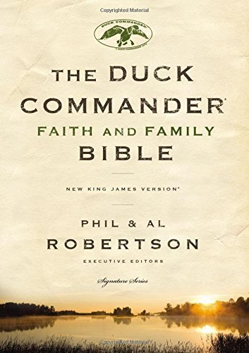 Thomas Nelson Duck Commander Faith And Family Bible Nkjv