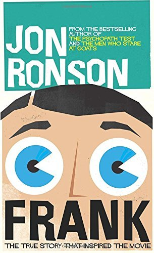 Jon Ronson Frank The True Story That Inspired The Movie