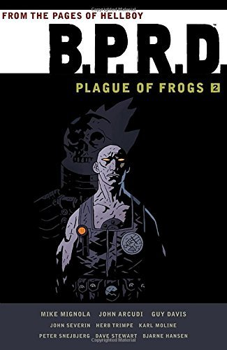 Mike Mignola B.P.R.D. Plague Of Frogs Volume 2