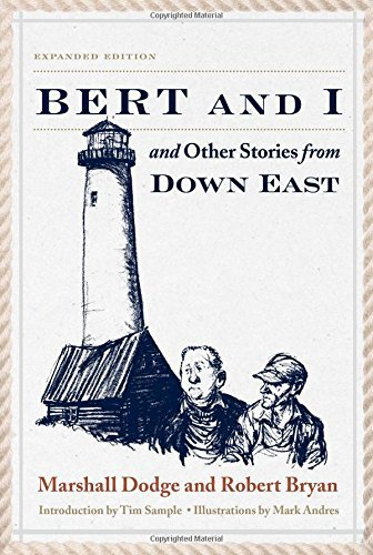 Marshall Dodge Bert And I And Other Stories From Down East 0002 Edition;revised