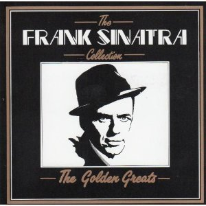 Frank Sinatra Collection Golden Greats