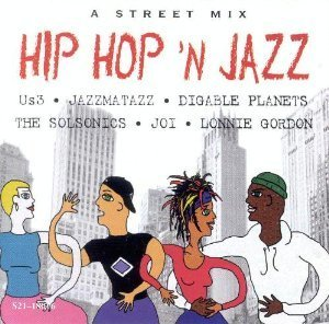 Hip Hop 'n Jazz A Street Mix