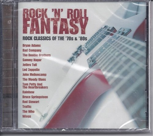Rock 'n' Roll Fantasy Rock Classics Of The '70s & '80s