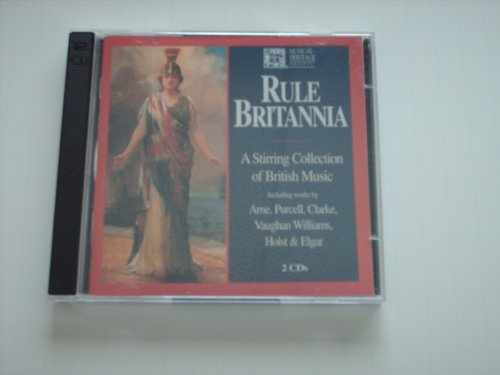 Rule Britannia A Stirring Collection Of British M