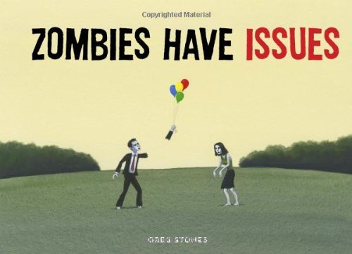 Greg Stones Zombies Have Issues