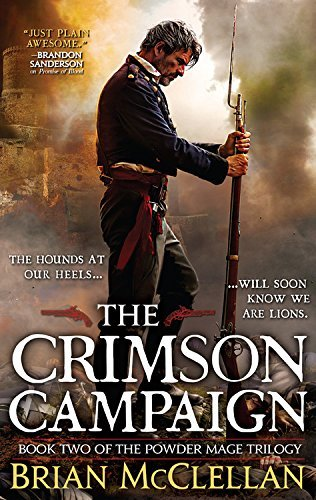 Brian Mcclellan The Crimson Campaign