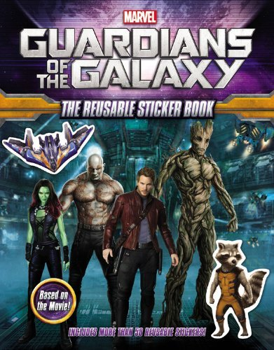 Charles Cho Marvel's Guardians Of The Galaxy The Reusable Sticker Book