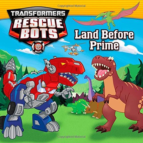 John Sazaklis Transformers Rescue Bots Land Before Prime