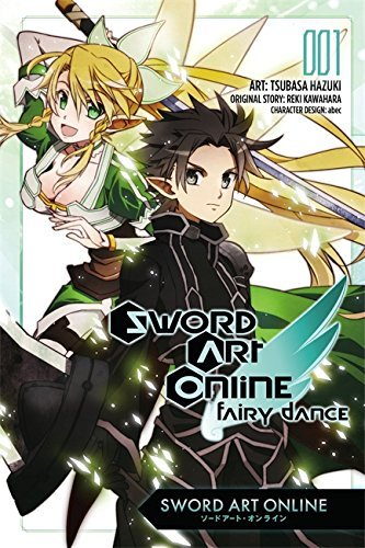 Reki Kawahara Sword Art Online Fairy Dance Vol. 1 (manga)