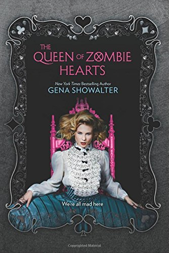 Gena Showalter The Queen Of Zombie Hearts Original