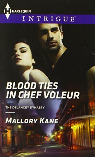Mallory Kane Blood Ties In Chef Voleur
