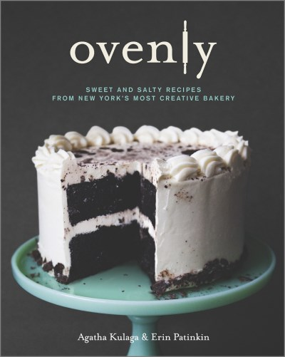 Agatha Kulaga Ovenly Sweet & Salty Recipes From New York's Most Creati