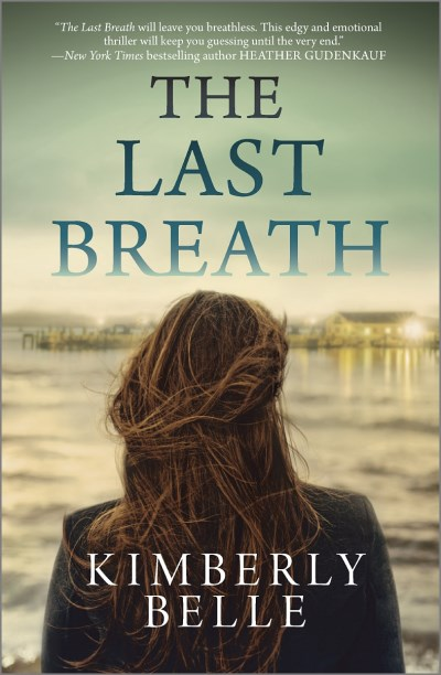Kimberly Belle The Last Breath