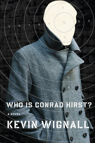 Kevin Wignall Who Is Conrad Hirst?