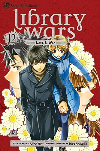 Kiiro Yumi Library Wars Love & War Volume 12