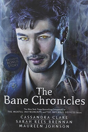 Cassandra Clare The Bane Chronicles