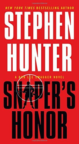 Stephen Hunter Sniper's Honor