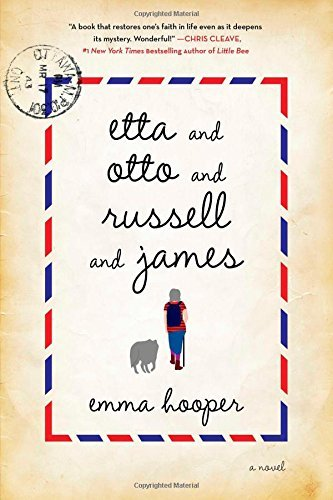Emma Hooper Etta And Otto And Russell And James