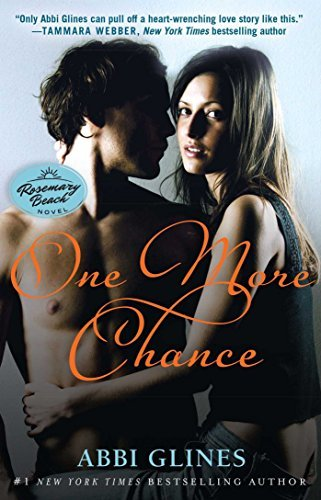 Abbi Glines One More Chance A Rosemary Beach Novel