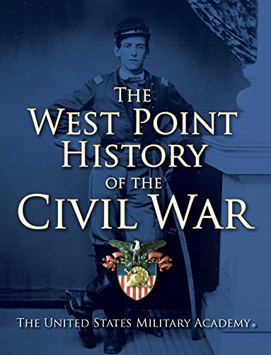 The United States Military Academy The West Point History Of The Civil War