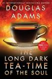 Douglas Adams The Long Dark Tea Time Of The Soul