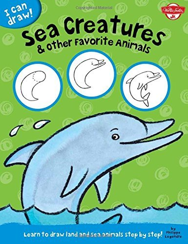 Walter Foster Jr Creative Team Sea Creatures & Other Favorite Animals Learn To Draw Land And Sea Animals Step By Step!