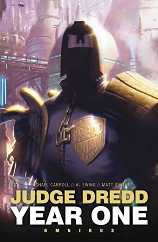 Smith Matt Ewing Al Carroll Michael Judge Dredd Year One