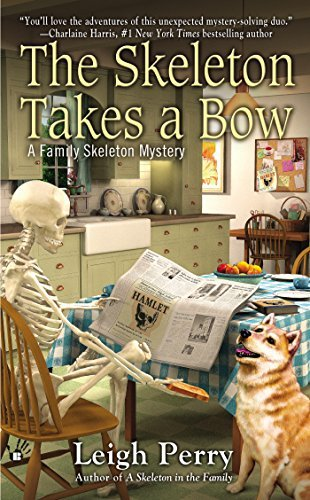 Leigh Perry The Skeleton Takes A Bow