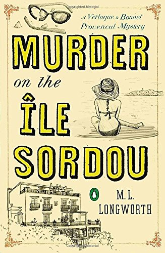 M. L. Longworth Murder On The Ile Sordou