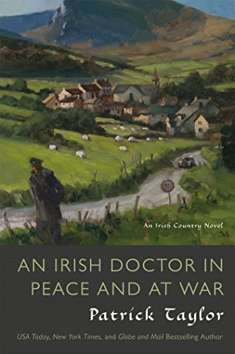 Patrick Taylor An Irish Doctor In Peace And At War
