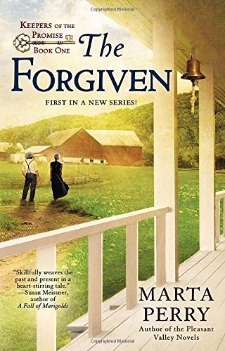 Marta Perry The Forgiven Keepers Of The Promise Book One