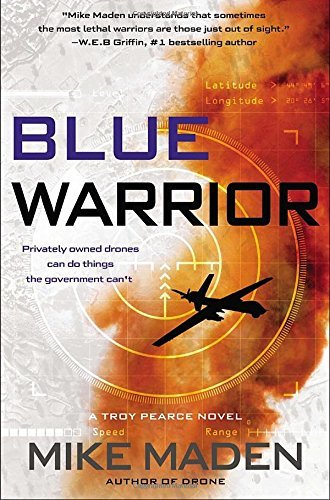 Mike Maden Blue Warrior