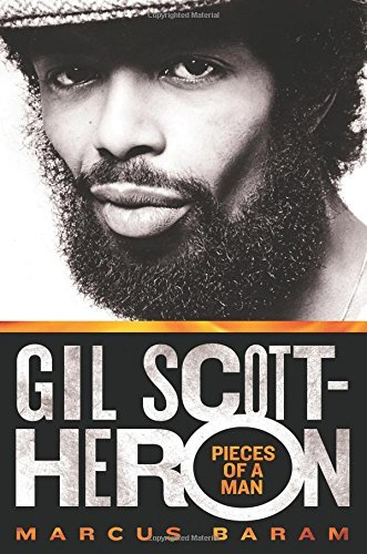 Marcus Baram Gil Scott Heron Pieces Of A Man Pieces Of A Man
