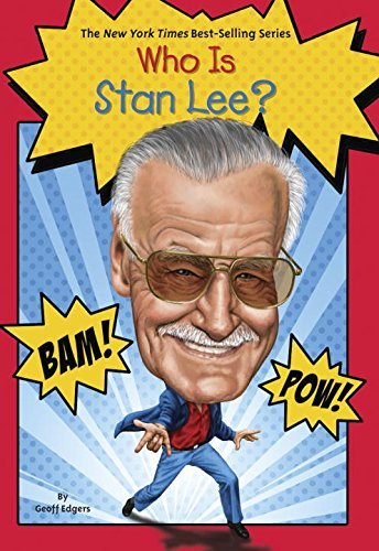 Geoff Edgers Who Is Stan Lee?