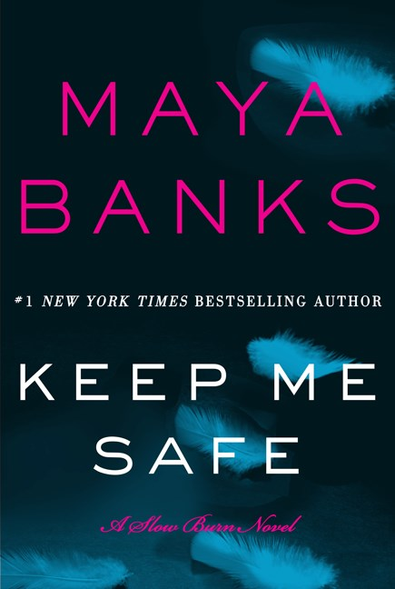 Maya Banks Keep Me Safe