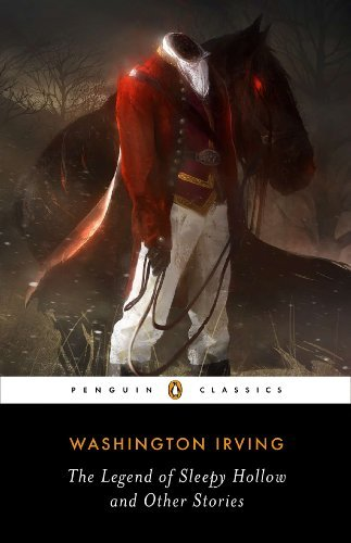 Washington Irving The Legend Of Sleepy Hollow And Other Stories