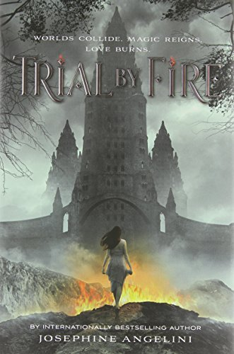 Josephine Angelini Trial By Fire
