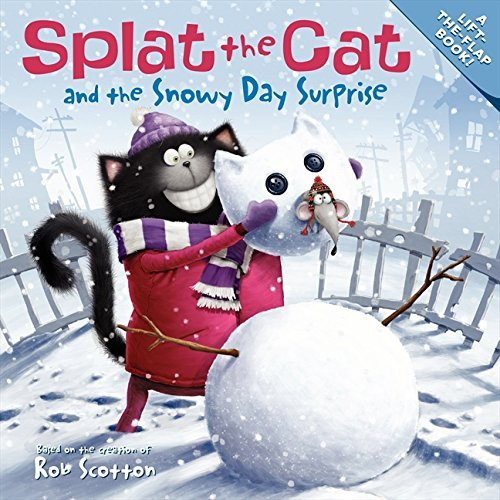 Rob Scotton Splat The Cat And The Snowy Day Surprise