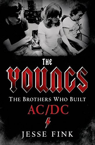Jesse Fink The Youngs The Brothers Who Built Ac Dc The Brothers Who Bu