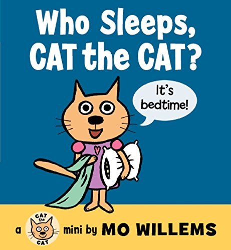 Mo Willems Who Sleeps Cat The Cat?