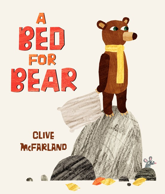Clive Mcfarland A Bed For Bear