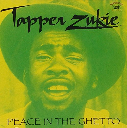 Tapper Zukie Peace In The Ghetto