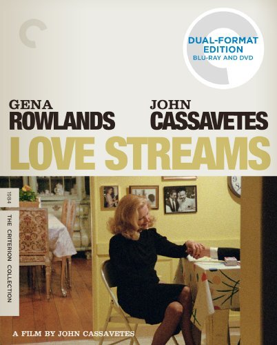 Love Streams Rowlands Cassavetes Blu Ray DVD Pg13 Criterion Collection