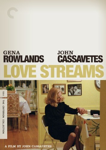 Love Streams Rowlands Cassavetes DVD Pg13 Criterion Collection